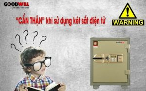 Những điều cần lưu ý khi sử dụng két sắt điện tử