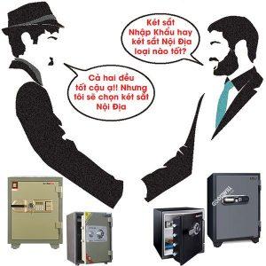 Két sắt nhập khẩu và két sắt nội địa loại nào tốt?