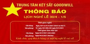 lịch nghỉ lễ 30/4-01/5/2021 của goodwill